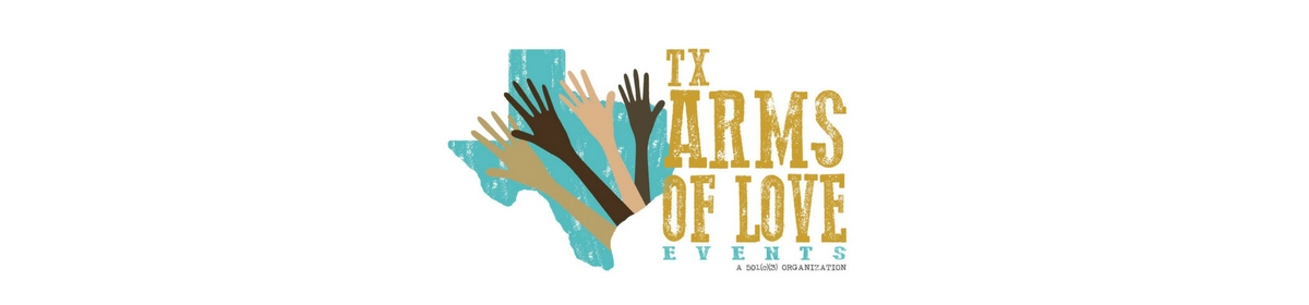 Texas Arms of Love Events